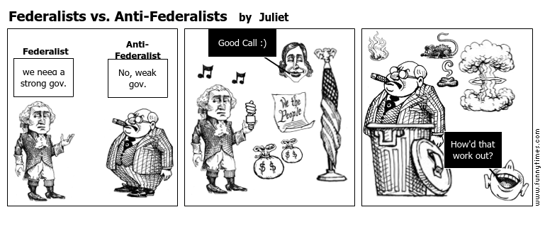 federalists vs anti federalists the funny times federalists vs anti federalists