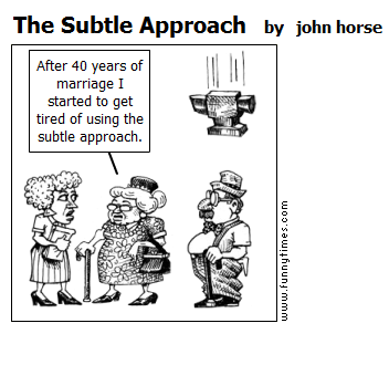 The Subtle Approach by john horse