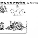 Money runs everything