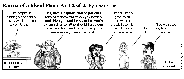 Karma of a Blood Miser Part 1 of 2 by Eric Per1in