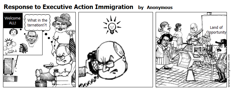 Response to Executive Action Immigration by Anonymous