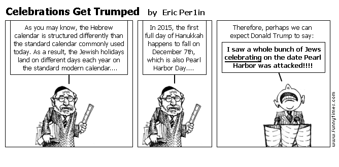 Celebrations Get Trumped by Eric Per1in