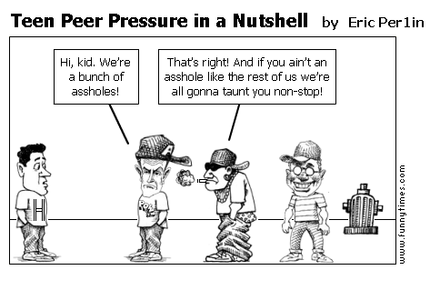 Teenagers are trapped by peer pressure