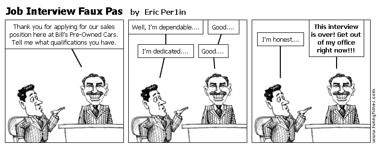 Job Interview Faux Pas by Eric Per1in