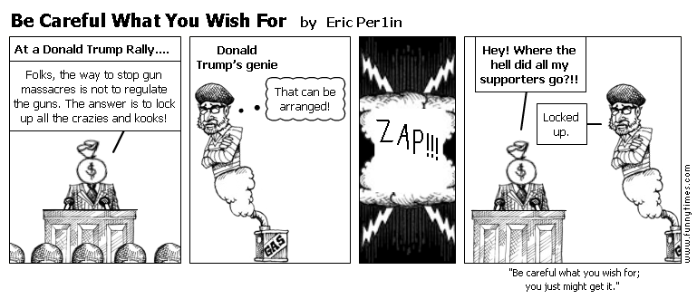 Be Careful What You Wish For by Eric Per1in