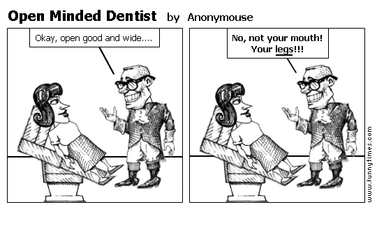 Open Minded Dentist by Anonymouse