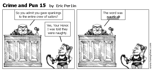Crime and Pun 15 by Eric Per1in