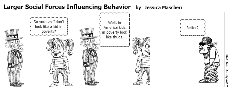 Larger Social Forces Influencing Behavio by Jessica Mascheri