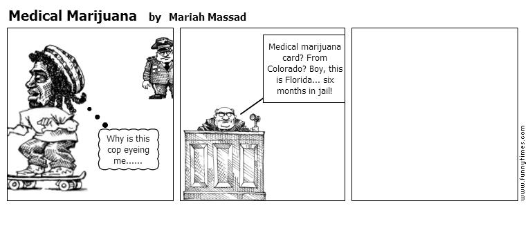 Medical Marijuana by Mariah Massad
