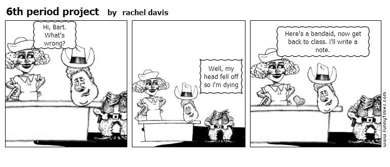 6th period project by rachel davis