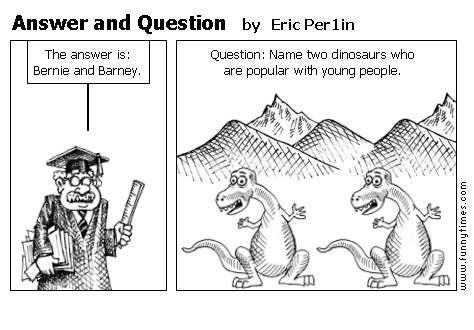 Answer and Question by Eric Per1in