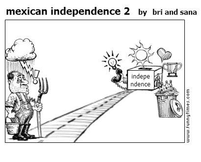 mexican independence 2 by bri and sana