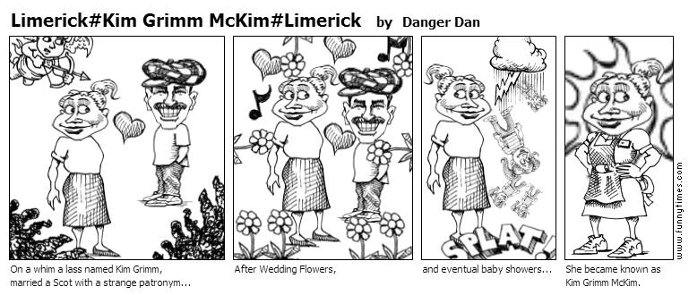 LimerickKim Grimm McKimLimerick by Danger Dan