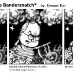 LimerickBeware the Bandersnatch