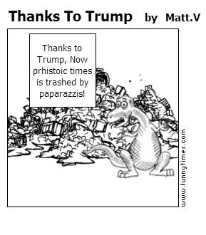 Thanks To Trump by Matt.V