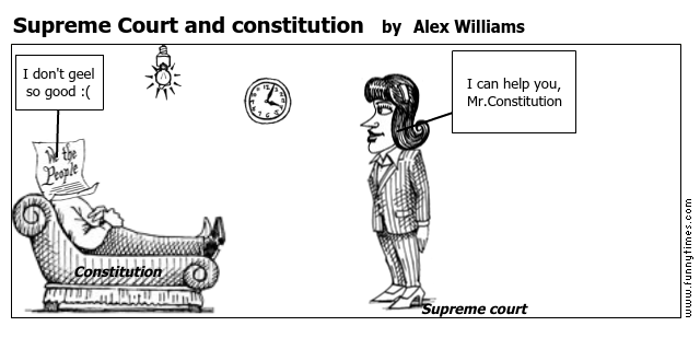 Supreme Court and constitution by Alex Williams