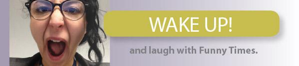 WakeUpAndLaugh