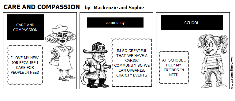 CARE AND COMPASSION by Mackenzie and Sophie