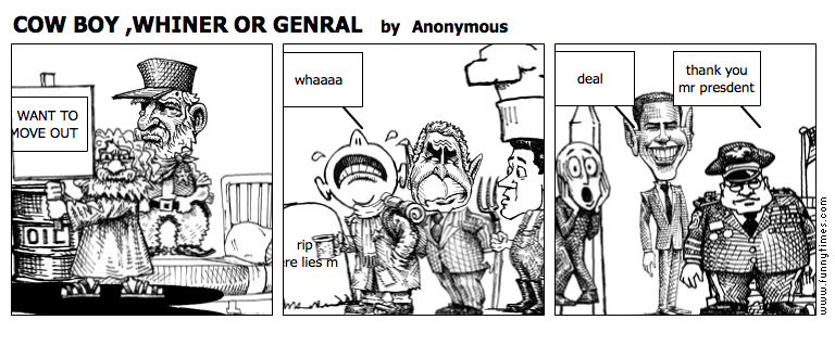 COW BOY ,WHINER OR GENRAL by Anonymous