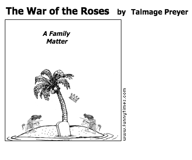 The War of the Roses by Talmage Preyer