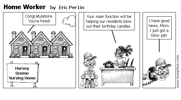 Home Worker by Eric Per1in