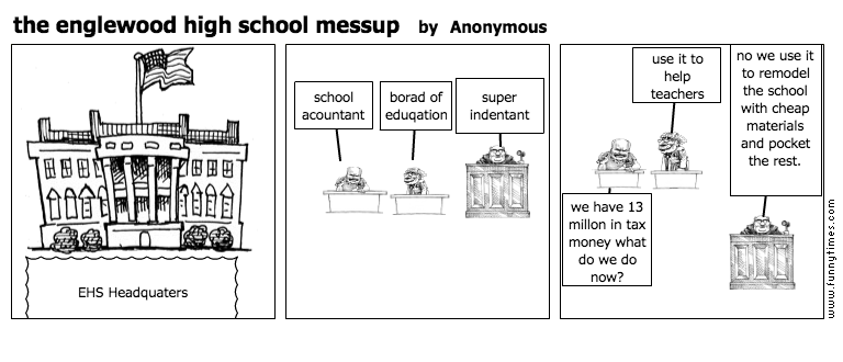 the englewood high school messup by Anonymous