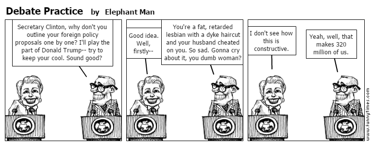 Debate Practice by Elephant Man