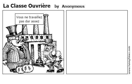 La Classe Ouvrire by Anonymous