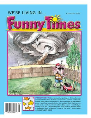 Funny Times August 2017 Issue