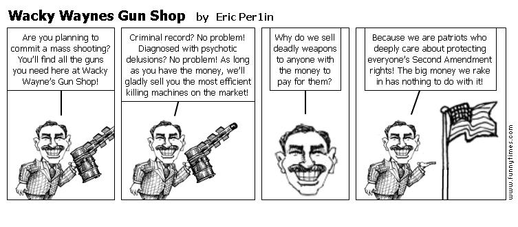 Wacky Waynes Gun Shop by Eric Per1in