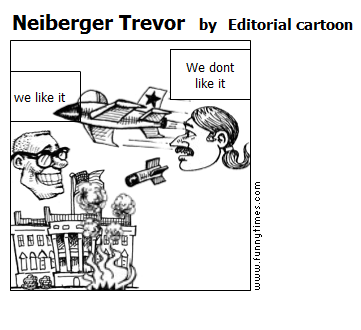 Neiberger Trevor by Editorial cartoon