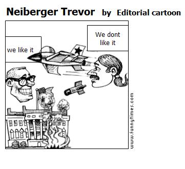 Neiberger Trevor by Editorial cartoon