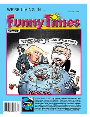 Funny Times July 2018 Issue