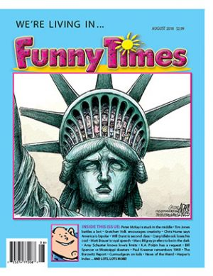 Funny Times August 2018 Issue