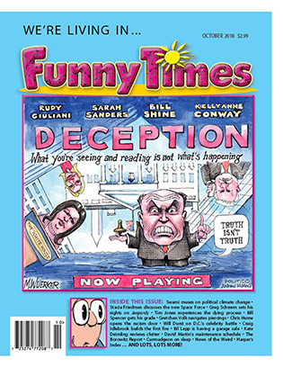 Funny Times October 2018 Issue Cover Deception In The White House