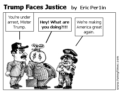 Trump Faces Justice by Eric Per1in