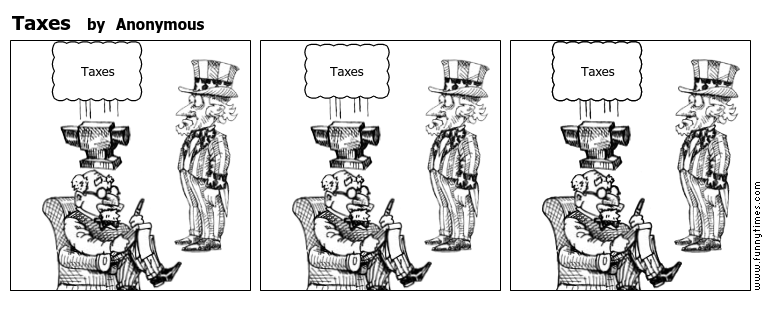 Taxes by Anonymous