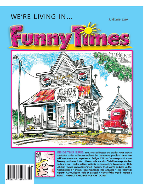 Funny Times June 2019 Issue – The Funny Times
