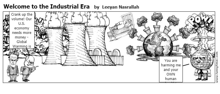 Welcome to the Industrial Era by Leeyan Nasrallah