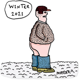 Winter 2021 pantsless man